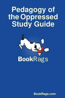 Pedagogy of the Oppressed Study Guide Book