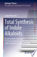 Total Synthesis of Indole Alkaloids