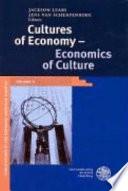 Cultures of Economy, Economics of Culture