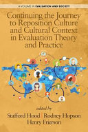 Continuing the Journey to Reposition Culture and Cultural Context in Evaluation Theory and Practice Pdf/ePub eBook