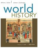 World History  Volume I  To 1800
