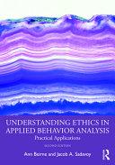 Understanding Ethics in Applied Behavior Analysis