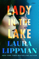 Lady in the Lake Laura Lippman Cover