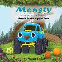 Monsty the Monster Truck Stuck In the Apple Tree
