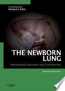 The Newborn Lung  Neonatology Questions and Controversies Book