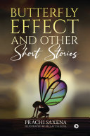 Butterfly Effect and Other Short Stories