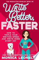 Write Better  Faster Book