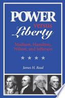 Power Versus Liberty