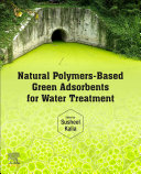 Natural Polymers Based Green Adsorbents For Water Treatment