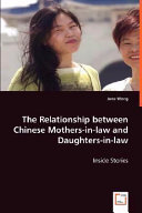 The Relationship Between Chinese Mothers in law and Daughters in law