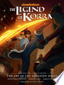 The Legend of Korra  The Art of the Animated Series  Book One  Air  Second Edition  Book