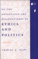 On the Advantages and Disadvantages of Ethics and Politics Pdf/ePub eBook