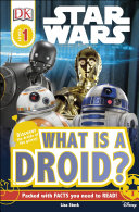 DK Readers L1: Star WarsTM: What is a Droid?