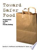 Toward Safer Food Book