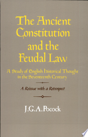 Download The Ancient Constitution and the Feudal Law Free Books - Dlebooks.net