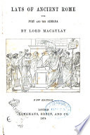 Lays of Ancient Rome with Ivry and the Armada by Lord Macalay