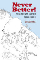 Never Better!: The Modern Jewish Picaresque