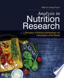 """Analysis in Nutrition Research: Principles of Statistical Methodology and Interpretation of the Results"" by George Pounis"