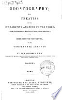 Odontography; or, A treatise on the comparative anatomy of the teeth. [With] Atlas