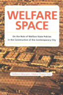 Welfare Space. On the Role of Welfare State Policies in the Costruction of the Contemporary City