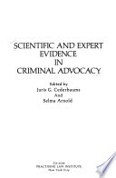 Scientific and expert evidence in criminal advocacy