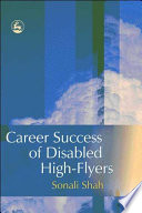 Career Success of Disabled High flyers