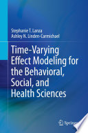 Time Varying Effect Modeling for the Behavioral  Social  and Health Sciences