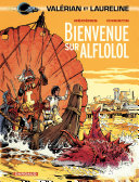 Valérian - Tome 4 - Bienvenue sur Alflolol