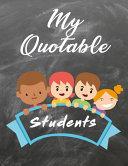 My Quotable Students