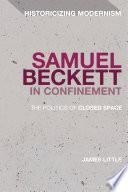 Samuel Beckett in Confinement