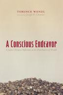 A Conscious Endeavor