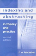 Indexing and Abstracting in Theory and Practice