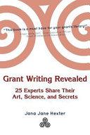 Grant Writing Revealed