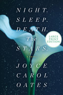link to Night. Sleep. Death. The Stars : a novel in the TCC library catalog