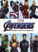 Marvel's Avengers: An Insider's Guide to the Avenger Films Pdf/ePub eBook