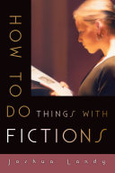How to Do Things with Fictions Pdf/ePub eBook