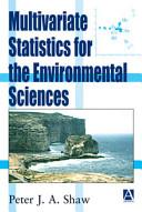 Multivariate Statistics for the Environmental Sciences