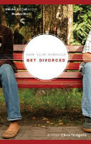 Save Your Marriage  Get Divorced
