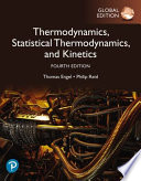 Physical Chemistry: Thermodynamics, Statistical Thermodynamics, and Kinetics, Global Edition