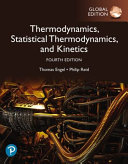 Physical Chemistry  Thermodynamics  Statistical Thermodynamics  and Kinetics  Global Edition