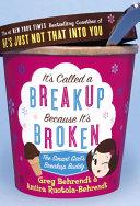 It's Called a Breakup Because It's Broken [Pdf/ePub] eBook