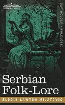 Serbian Folk-Lore Pdf/ePub eBook