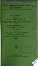 Hearings  Reports and Prints of the Senate Select Committee on Presidential Campaign Activities Book
