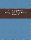 2017-18 High School Weekly Goal Setting Planner