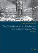 Two Centuries of British Symphonism