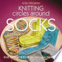 Knitting Circles around Socks