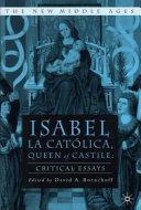 Isabel La Católica, Queen of Castile