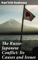 Pdf The Russo-Japanese Conflict: Its Causes and Issues
