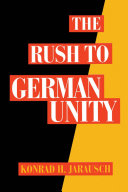 The Rush to German Unity