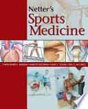 """Netter's Sports Medicine E-Book"" by Christopher Madden, Margot Putukian, Eric McCarty, Craig Young"